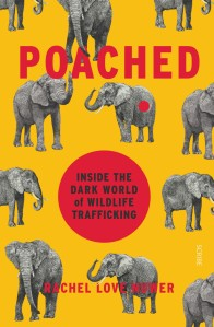 Book cover of Poached by Rachel Love Nuwer